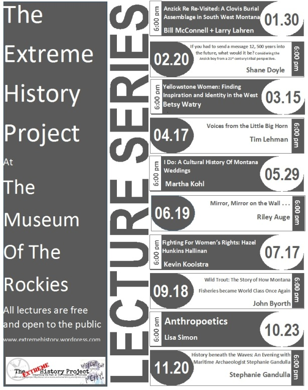 The Extreme History Project Lecture Series at the Museum of the Rockies, Bozeman Montana, 2014