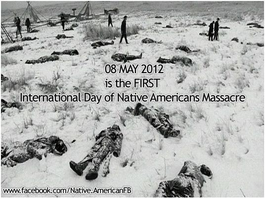 International Day of Native Americans Massacre: May 8, 2012