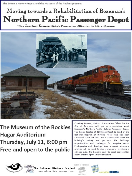 Join us for Moving Towards a Rehabilitation of Bozeman's Northern Pacific Passenger Depot on July 11, 6:00 pm at the Museum of the Rockies