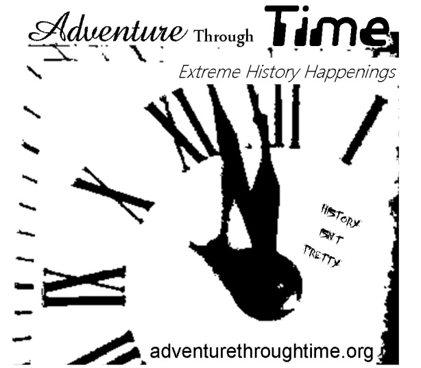 Adventure Through Time Extreme History Happenings
