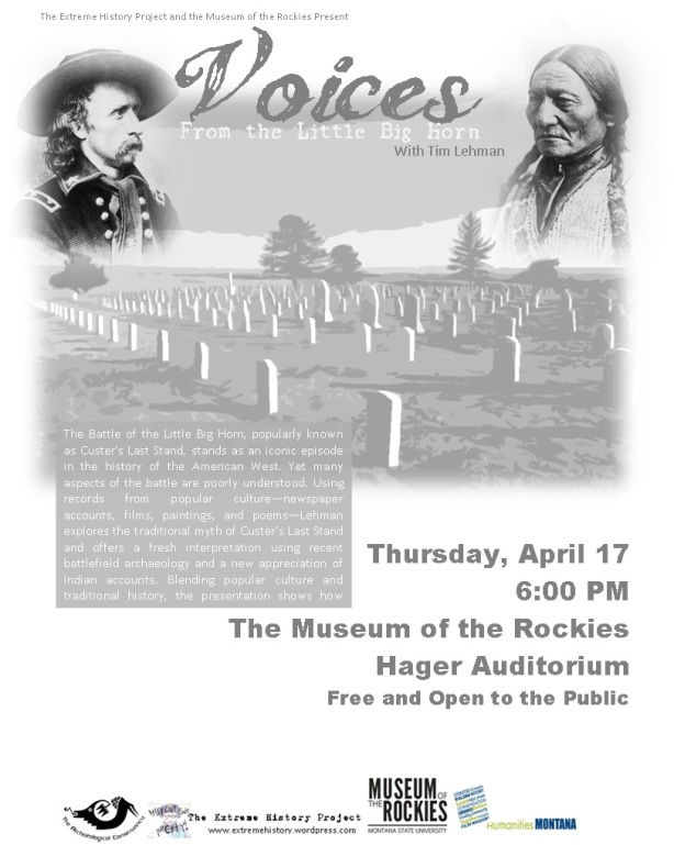 The Extreme History Project 2014 Monthly Lecture Series at the Museum of the Rockies