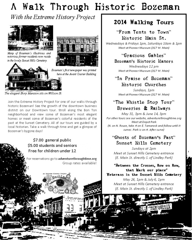 The Extreme History Project presents Adventure Through Time walking tours of Bozeman, Montana