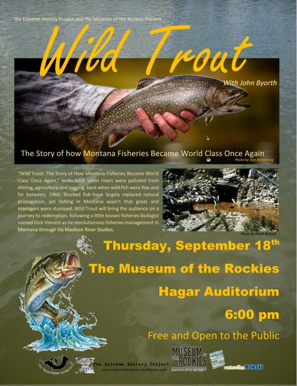 The Extreme History Project presents a monthly lecture series at the Museum of the Rockies in Bozeman Montana