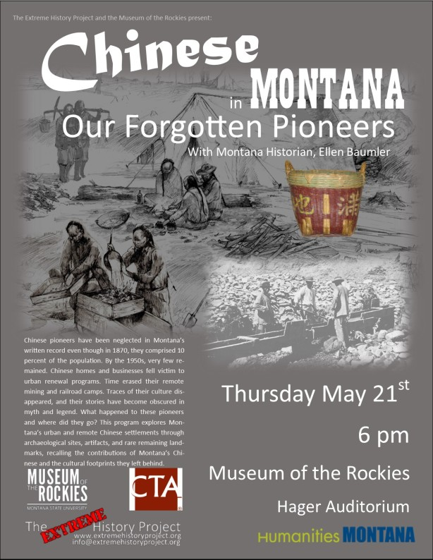Chinese in Montana:  Our Forgotten Pioneers with Ellen Baumler Thursday, May 21st at 6pm in the Hager Auditorium at the Museum of the Rockies